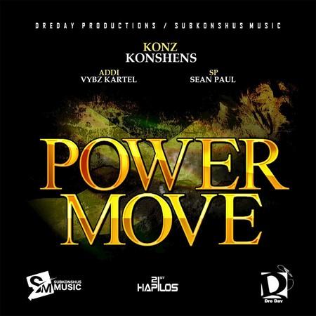 Konshens, Vybz Kartel & Sean Paul - Power Move