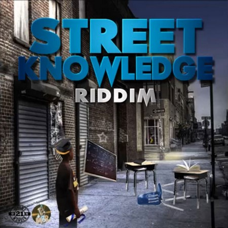 Street Knowledge Riddim