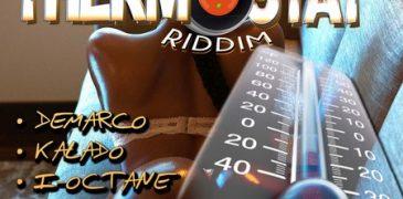 THERMOSTAT RIDDIM [FULL PROMO] – TEK OVA RECORDS