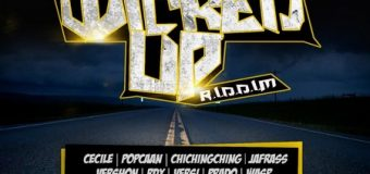 WICKED UP RIDDIM [FULL PROMO] – NOTNICE RECORDS
