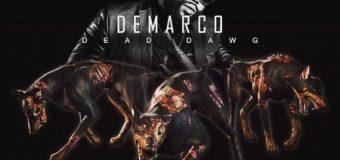 DEMARCO – DEAD DAWG – ARMZ HOUSE RECORDS