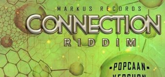 CONNECTION RIDDIM [FULL PROMO] – MARKUS RECORDS
