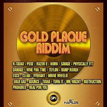 Gold Plaque Riddim