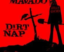 MAVADO – DIRT NAP [EXPLICIT & RADIO] – YELLOW MOON RECORDS