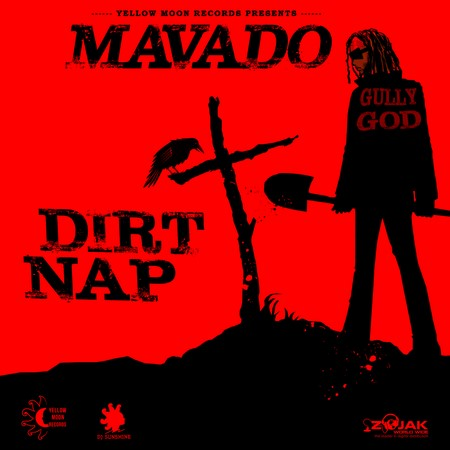 Mavado - Dirt Nap