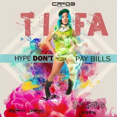 TIFA - HYPE DONT PAY MY BILLS