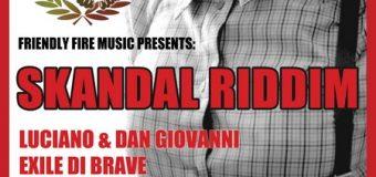 SKANDAL RIDDIM [FULL PROMO] – FRIENDLY FIRE MUSIC