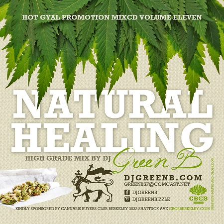 DJ GREEN B - NATURAL HEALING (HIGH GRADE MIX) - MIXTAPE