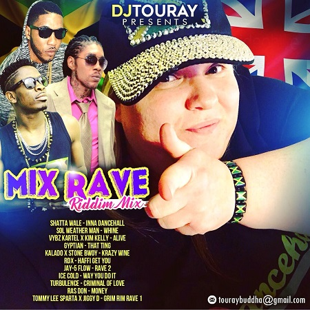 DJ TOURAY - MIX RAVE - RIDDIM MIX