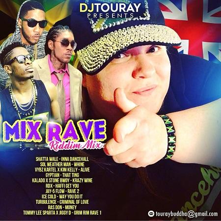 DJ TOURAY - MIX RAVE - RIDDIM MIX