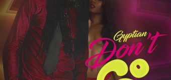 GYPTIAN – DON'T GO – UPT RECORDS _ SUPA HYPE