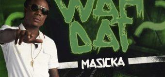 MASICKA – WHA DAT [EXPLICIT] – SIVA SIV RECORDS