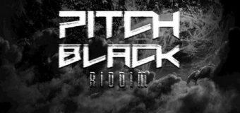 PITCH BLACK RIDDIM [FULL PROMO] – PITCH BLACK RECORDS