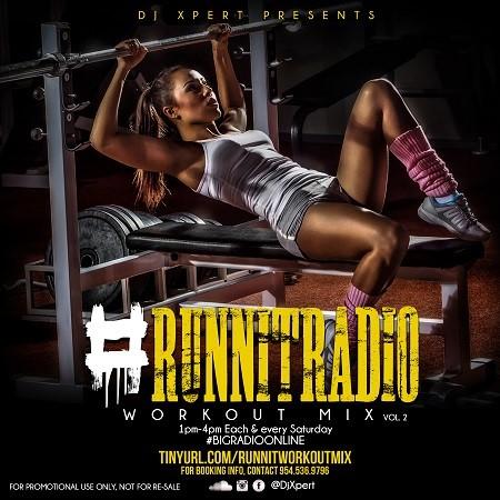 dj xpert - Runnit Radio Workout Mix