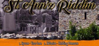 ST. ANN'Z RIDDIM [FULL PROMO] – UNITY YAWD FAMILY