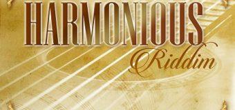 HARMONIOUS RIDDIM [FULL PROMO] – MATAO MUZIK