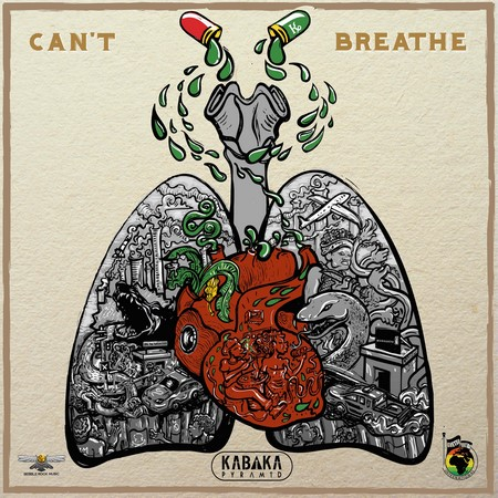 KABAKA-PYRAMID-cant-breathe COVER