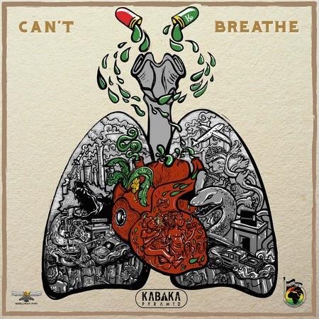 KABAKA-PYRAMID-cant-breathe COVER