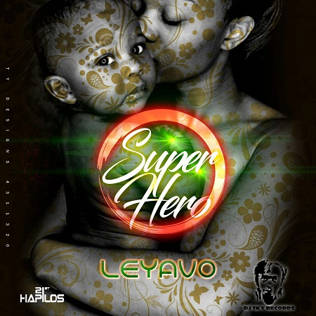 LEYAVO - GIVE MAMA EVERYTHING