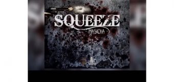 MASICKA – SQUEEZE (AIDONIA DISS) – DAKROME & GENAHSYDE RECORDS