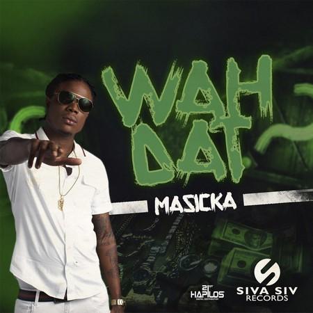 MASICKA - WAH DAT