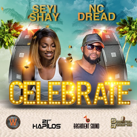 NC DREAD x SEYI SHAY - CELEBRATE
