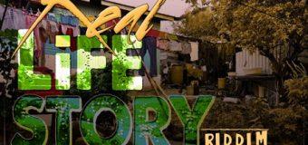 REAL LIFE STORY RIDDIM [FULL PROMO] – DON RICHIE RECORDING