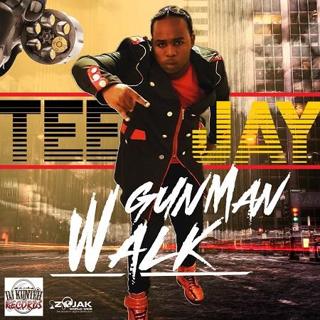TeeJay - Gun Man Walk