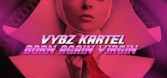 VYBZ KARTEL – BORN AGAIN VIRGIN – ADIDJAHIEM RECORDS