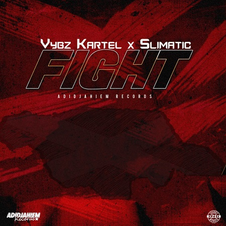 VYBZ KARTEL X SLIMATIC - FIGHT