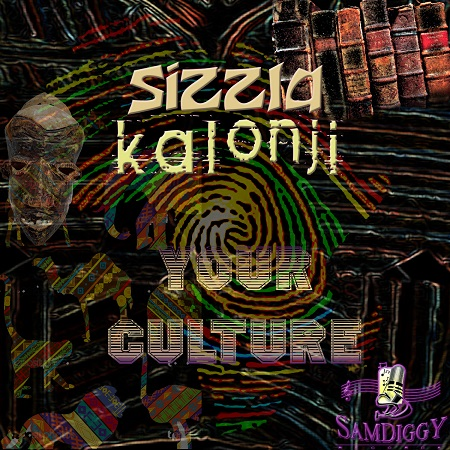 sizzla-your-culture-cover SIZZLA KALONJI - YOUR CULTURE - SAM DIGGY MUSIC