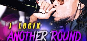 J LOGIX – ANOTHER ROUND – REAL LINKS PRODUCTION