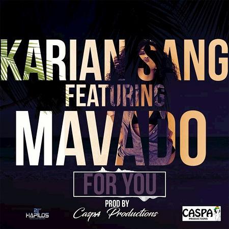 Karian Sang feat. Mavado - For You