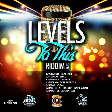 Levels to this riddim