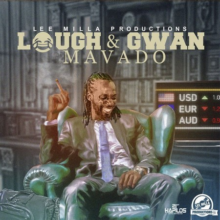 MAVADO - LAUGH & GWAN
