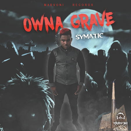 Symatic-owna-grave-cover SYMATIC - OWNA GRAVE - MARVONI RECORDS