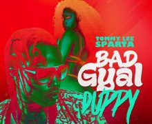 TOMMY LEE SPARTA – BAD GYAL DUPPY – RICARDO GOWE RECORDS