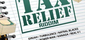 TAX RELIEF RIDDIM [FULL PROMO] – 007 UPT RECORDS