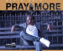 DEXTA DAPS – PRAY MORE – KRAIGGI BADART