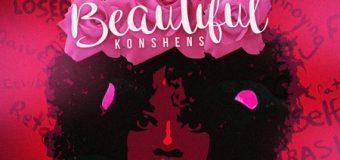KONSHENS – BEAUTIFUL – 21ST HAPILOS PRODUCTION