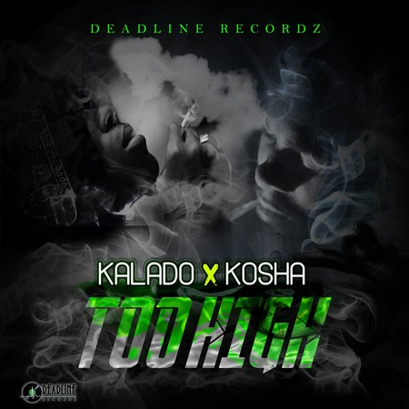 KOSHA DI SOJAH & KALADO - TOO HIGH