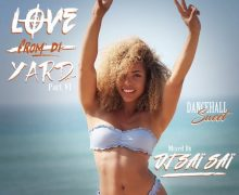 DJ SAI SAI – DANCEHALL LOVE FROM DI YARD (PART VI) – MIXTAPE