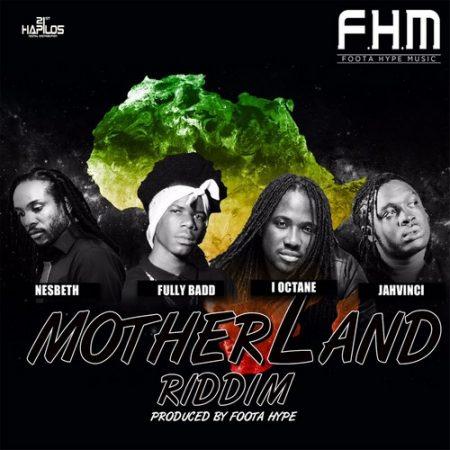 Mother Land Riddim