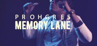PROHGRES – MEMORY LANE – MUSIC VIDEO