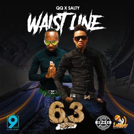 QQ x SALTY - WAIST LINE - 6.3 RIDDIM
