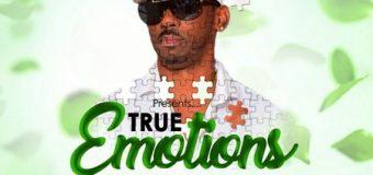 TRUE EMOTIONS RIDDIM [FULL PROMO] – TROYTON MUSIC