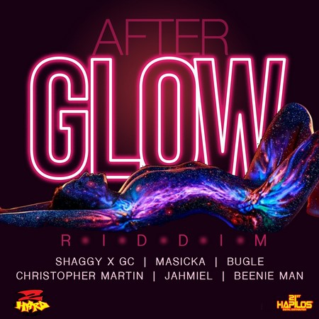 AFTERGLOW RIDDIM