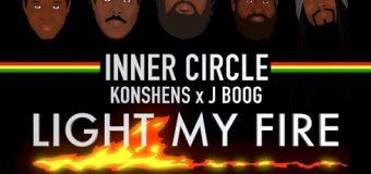 INNER CIRCLE FT KONSHENS & J BOOG – LIGHT MY FIRE – DUBSHOT RECORDS