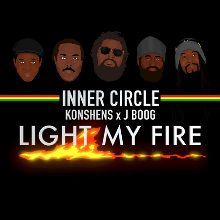 Inner Circle feat. Konshens x J Boog - Light My Fire