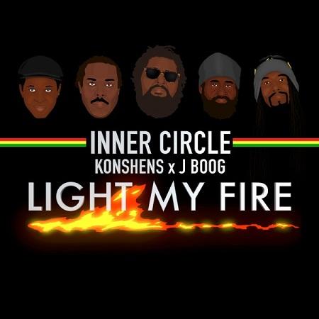 Inner Circle feat. Konshens x J Boog - Light My Fire